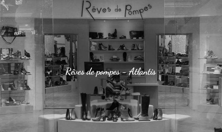 Magasins Rêves de Pompes - Chaussures pour Hommes et Femmes - Atlantis Le Centre - St Herblain